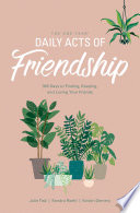 The One Year Daily Acts of Friendship Book PDF