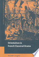 Orientalism in French Classical Drama