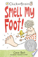 Chick And Brain Smell My Foot