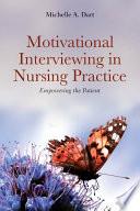 Motivational Interviewing In Nursing Practice
