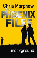 Phoenix Files #4: Underground