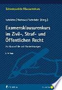 Schlüter u.a., Examensklausurenkurs Zivil-/Straf-/Ö-Recht