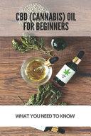 Cbd Cannabis Oil For Beginners