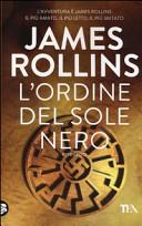 L'ordine del sole nero by James Rollins