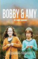 Bobby & Amy