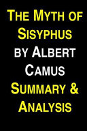 The Myth of Sisyphus by Albert Camus Summary   Analysis