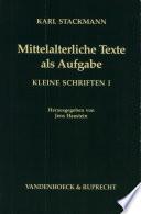 Mittelalterliche Texte als Aufgabe