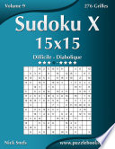 illustration Sudoku X 15x15 - Difficile à Diabolique - Volume 9 - 276 Grilles