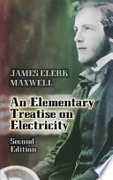 An Elementary Treatise on Electricity Second Edition