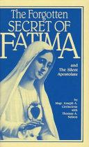 The Forgotten Secret of Fatima and the Silent Apostolate