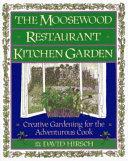 The Moosewood Restaurant Kitchen Garden Book PDF