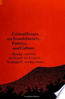 Critical Essays on Israeli Society  Politics  and Culture