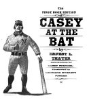 The first book edition of Casey at the bat