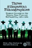 Three Athapaskan Ethnographies