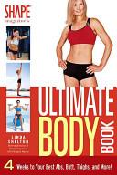 Shape Magazine s Ultimate Body Book