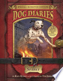 Dog Diaries  9  Sparky  Dog Diaries Special Edition