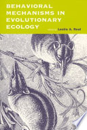 Behavioral Mechanisms In Evolutionary Ecology book