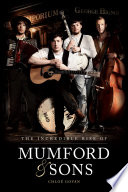 The Incredible Rise Of Mumford Sons