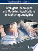 Handbook of Research on Intelligent Techniques and Modeling Applications in Marketing Analytics