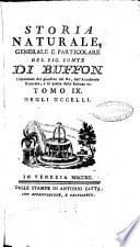 Storia naturale  generale e particolare del sig  conte di Buffon intendente del giardino del re  dell Accademia francese  e di quella delle Scienze ec  Tomo 1     59
