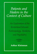 Patients and Healers in the Context of Culture