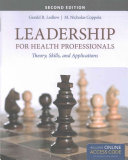 Leadership for Health Professionals with New Bonus Echapter