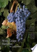 Wine Grape Varieties in California