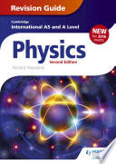 Cambridge International AS A Level Physics Revision Guide second edition