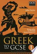 Greek to GCSE  Part 1