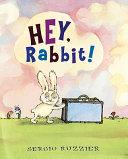 Hey  Rabbit