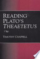 Reading Plato s Theaetetus