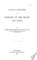 Clinical Lectures on Diseases of the Heart and Aorta