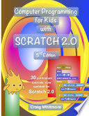 Computer Programming for Kids with Scratch 2 0