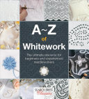A Z of Whitework