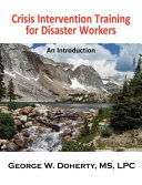 Crisis Intervention Training for Disaster Workers
