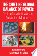 The Shifting Global Balance of Power  Perils of a World War and Preventive Measures