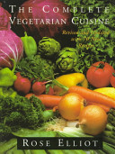 The Complete Vegetarian Cuisine : features more than three hundred healthful,...