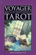 Voyager Tarot Psychology Art And Mythology Into A Modern Ritual