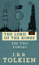 The Two Towers   Part 2 Lord of the Rings