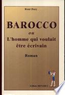 Barocco ou l   homme qui voulait   tre   crivain