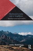 Northeastern India and Its Neighbors