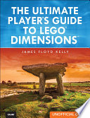 The Ultimate Player S Guide To Lego Dimensions Unofficial Guide