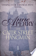 The Cater Street Hangman (Thomas Pitt Mystery, Book 1) by Anne Perry