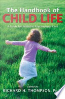 The Handbook of Child Life