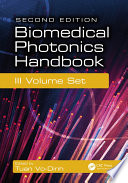 Biomedical Photonics Handbook  3 Volume Set  Second Edition