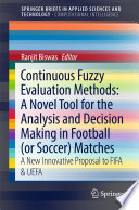 Continuous Fuzzy Evaluation Methods A Novel Tool For The Analysis And Decision Making In Football Or Soccer Matches