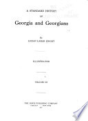 A Standard History of Georgia and Georgians