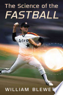 The Science of the Fastball