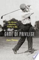 Game of Privilege