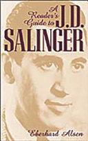 A Reader s Guide to J D  Salinger